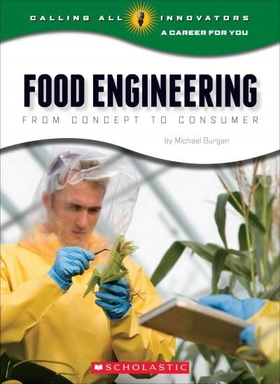 Food Engineering: From Concept to Consumer