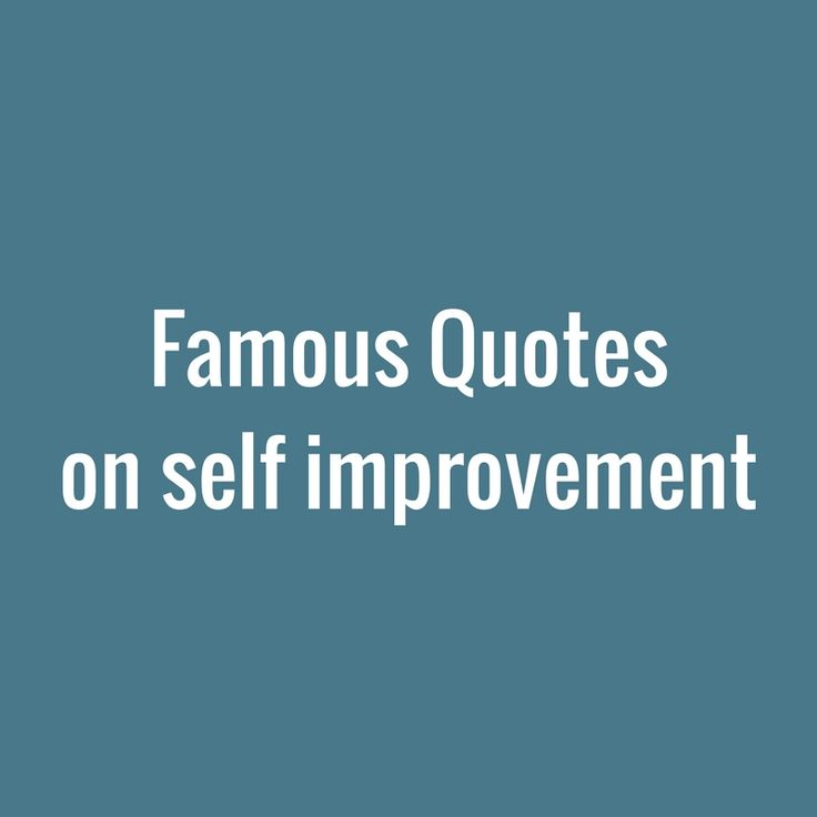 62 Top Improvement Quotes And Sayings: 25+ Best Famous Quotes About Success On Pinterest