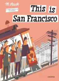 """""""This is San Francisco"""" by Miroslav Sasek (Universe)"""
