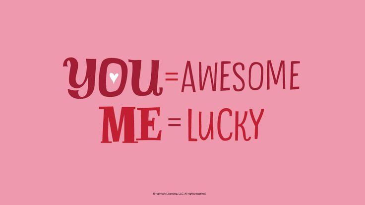 Love Quotes: Lucky me #Hallmark #HallmarkIdeas
