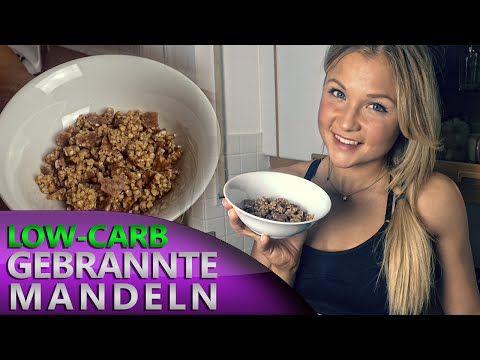 Low Carb Gebrannte Mandeln! Diät Rezept für Fettabbau und Muskelaufbau - YouTube