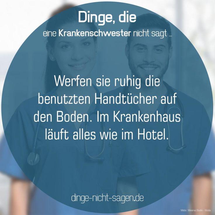 Werfen sie ruhig die benutzten Handtücher auf den Boden. Im Krankenhaus läuft alles wie im Hotel.