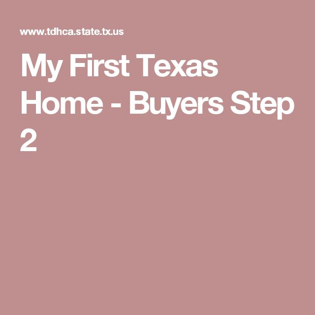 My First Texas Home - Buyers Step 2