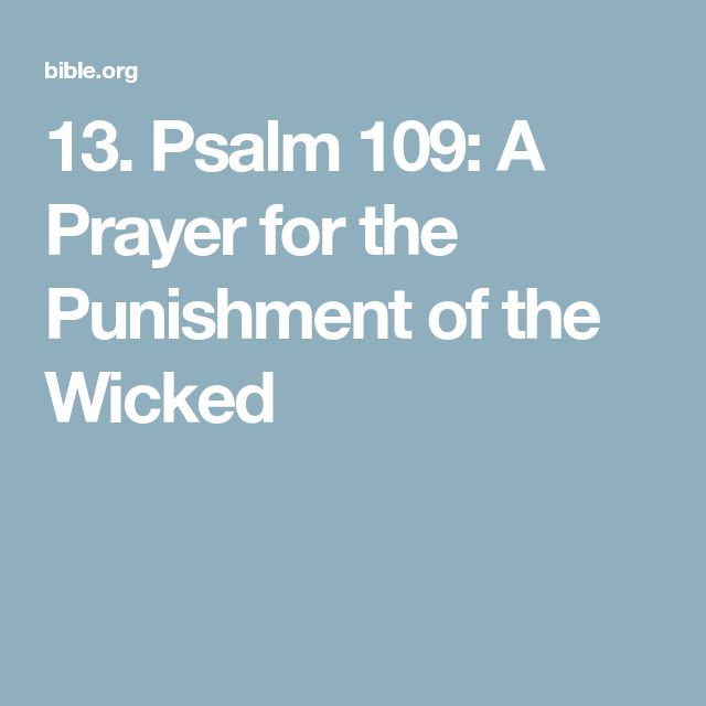 13. Psalm 109: A Prayer for the Punishment of the Wicked