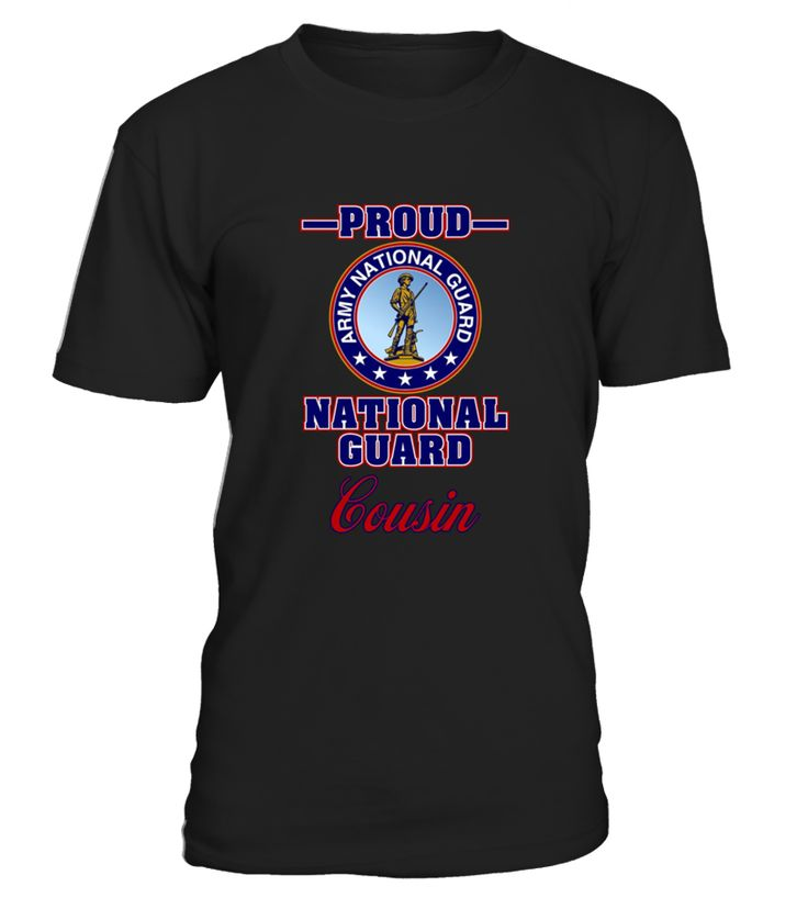Proud Army National Guard Cousin   cousin#tshirt#tee#gift#holiday#art#design#designer#tshirtformen#tshirtforwomen#besttshirt#funnytshirt#age#name#october#november#december#happy#grandparent#blackFriday#family#thanksgiving#birthday#image#photo#ideas#sweetshirt#bestfriend#nurse#winter#america#american#lovely#unisex#sexy#veteran#cooldesign#mug#mugs#awesome#holiday#season#cuteshirt