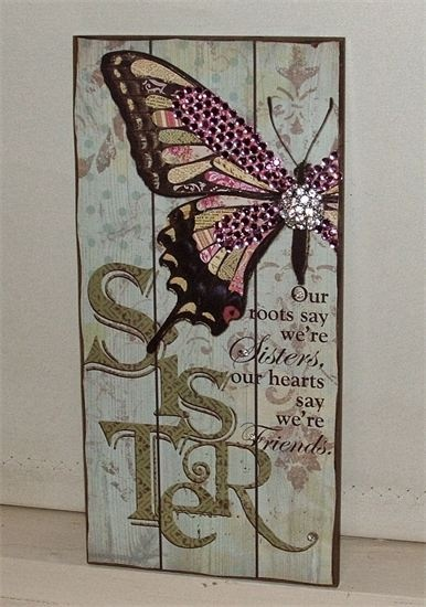 """Sparkling """"Sister"""" Wall Plaque.  ;Our roots say we're sisters, our hearts say we're friends'  38cm x 17cm. Embeliished with pink crystals and a crystal cluster on butterfly $18.00  www.thecrystalcave.vpweb.com.au."""