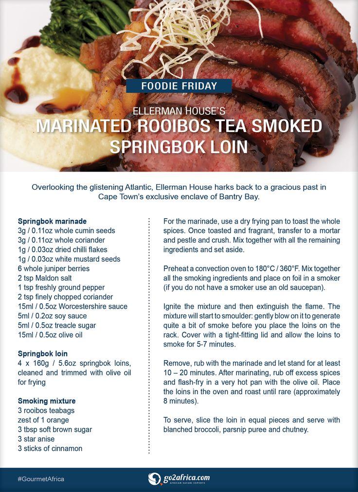 Ellerman House's marinated Rooibos Tea Smoked Springbok Loin. #Africa #GourmetAfrica #recipe #rooibos #meatlovers #SouthAfrica