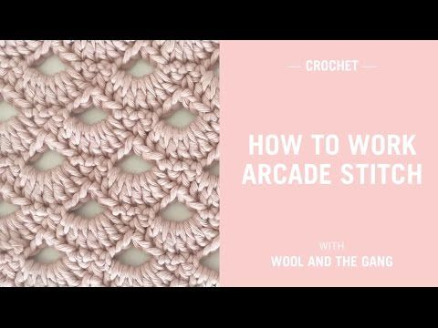 Arcade Stitch | Knitting | WOOL AND THE GANG