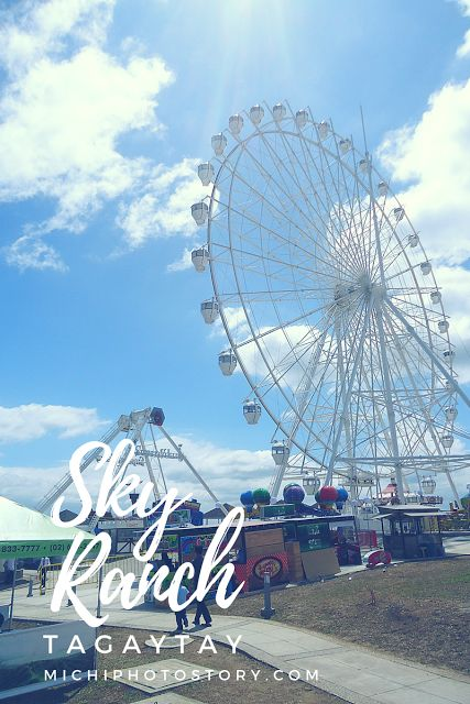 Sky Ranch Tagaytay  Travel Guide | Philippines | Tagaytay
