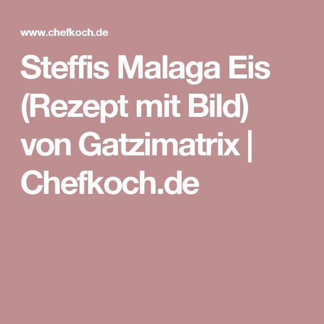 Steffis Malaga Eis (Rezept mit Bild) von Gatzimatrix | Chefkoch.de