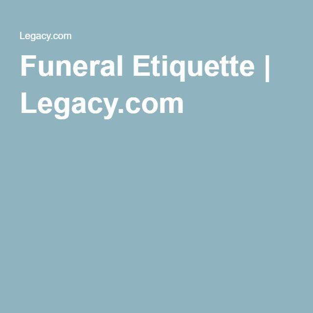 Funeral Etiquette | Legacy.com