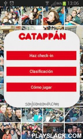 """Catappan  Android App - playslack.com , Sanjuaneando.com te trae el """"Catappan"""", una app para Android para añadir emoción a la tarde del Catapán, festividad que se celebra el primer domingo de Mayo en Soria, que consiste en recorrer las Cuadrillas por los diferentes barrios sorianos. Te proponemos es que vayas registrando tu presencia en cada Cuadrilla por la que pases, haciendo check-in en cada una de ellas.Aquella persona que durante la celebración del Catapán registre más número de…"""