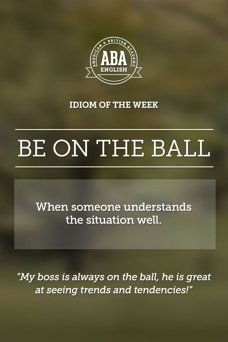 "English #idiom ""Be on the ball"" indicates that someone understands the situation well. #speakenglish"