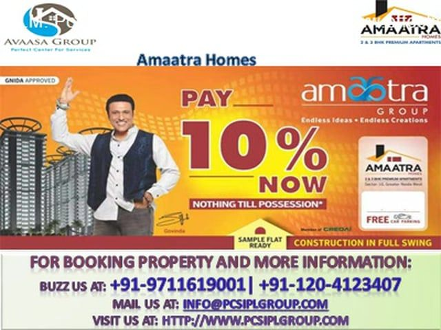 +91-9711619001||Amaatra Homes, Amaatra Homes Noida Extension, New Projects in Noida Extension, Amaatra Homes Greater Noida west, Amaatra Group||+91-120-4123407   Amaatra Homes Project Rate Plan: Type---------------------------Size: 2 BHK + 2Toilets + 3 BAL----------965 sq.ft 2 BHK + 2Toilets + 4 BAL--995 sq.ft 2 BHK + 2Toilets + 4 BAL---------1048 sq.ft 2 BHK + 2Toilets + 4 BAL + STUDY-------1179 sq.ft 3 BHK + 2Toilets + 5 BAL-------1405 sq.ft 3 BHK + 3Toilets + 5 BAL-------1591 sq.ft 3…