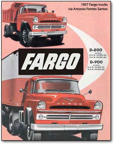 1957 Fargo trucks. This vehicle also carried the Dodge and DeSoto name plates. WFH.