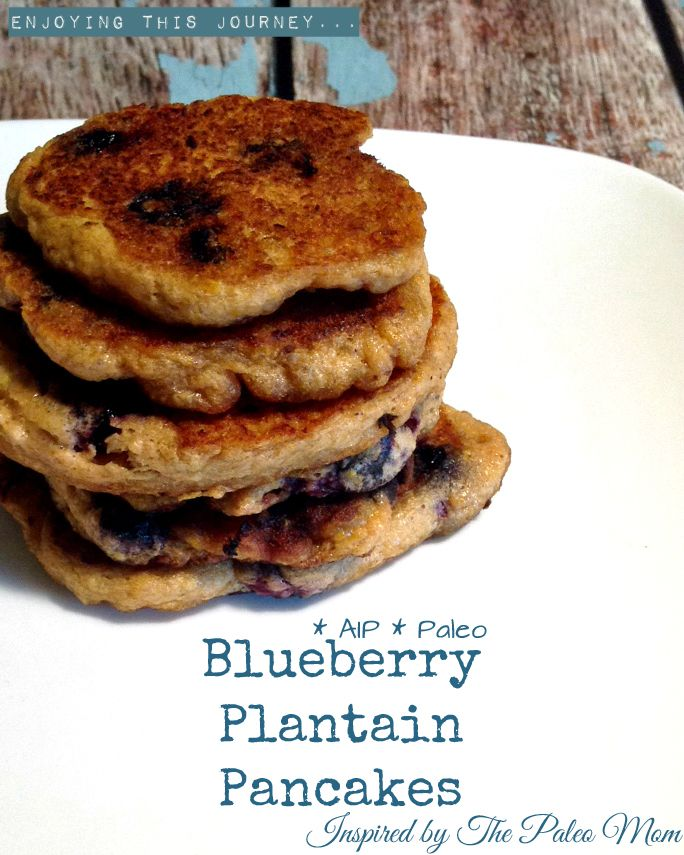 Blueberry Plantain Pancakes #AIP #autoimmuneprotocol #paleo | Enjoying this Journey...