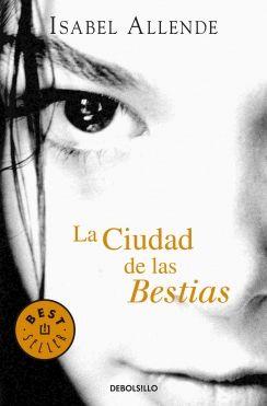 La ciudad de las bestias  Isabel Allende