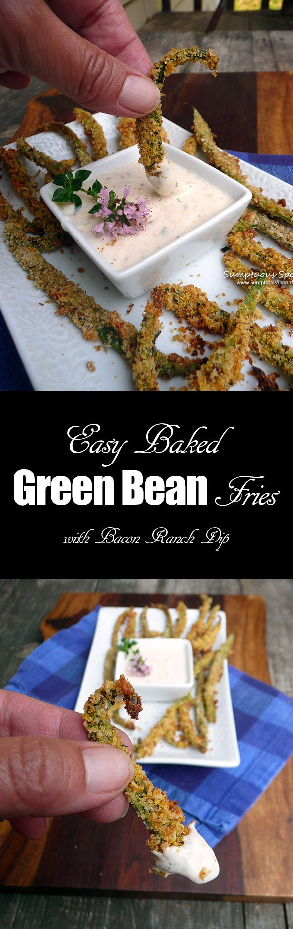 Easy Baked Green Bean Fries with Bacon Ranch Dip