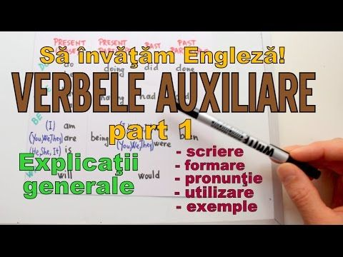 Sa invatam engleza - VERBELE AUXILIARE (part 1- Introducere) - Let's Lea...