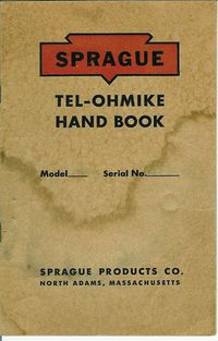 Spraque Electric Company -- Tel-Ohmike -- Service and User Manual