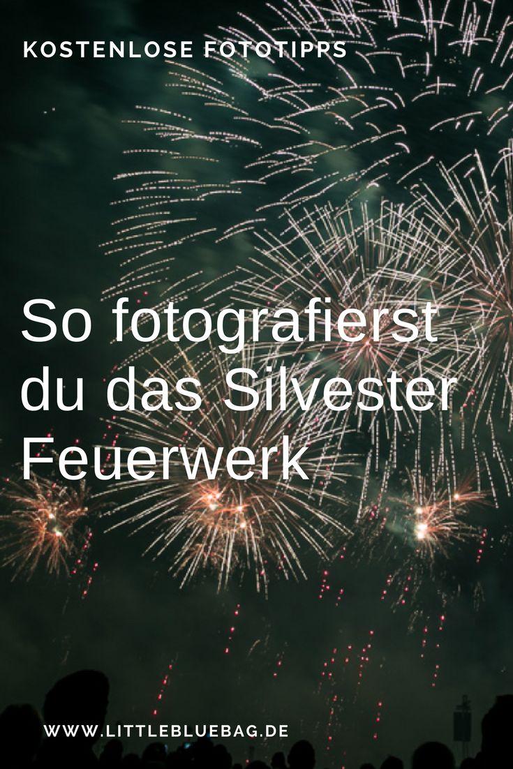 Silvester – So fotografierst du ein Feuerwerk