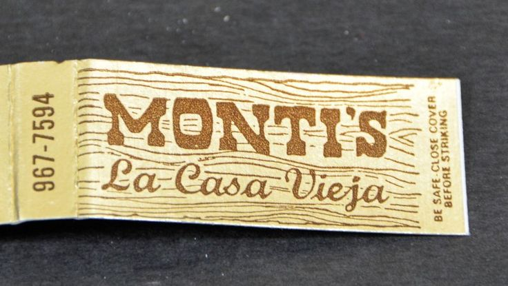 Matchbook Cover Montis La Casa Vieja Restaurant CLOSED Tempe AZ Unstruck VTG