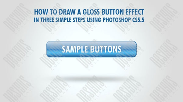 We know how much buttons and tabs are important in web design. The right choice of button colors, design and effects makes web pages come alive. So today we are going to teach how to add a gloss effect to buttons in three simple steps using Photoshop CS5.5.