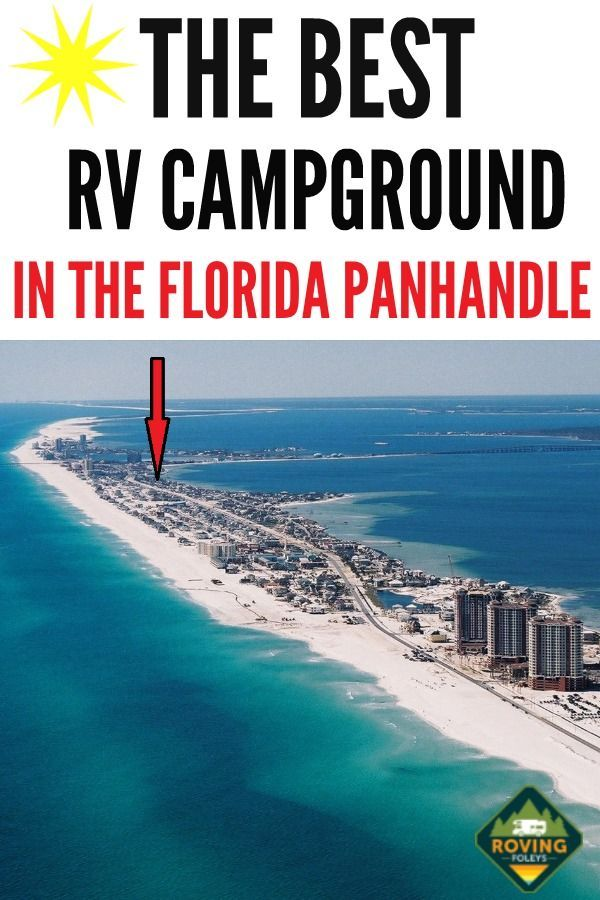 Why We Love Pensacola Beach Rv Resort In Florida The Roving Foley S In 2020 Florida Resorts Beautiful Vacation Spots Best Campgrounds