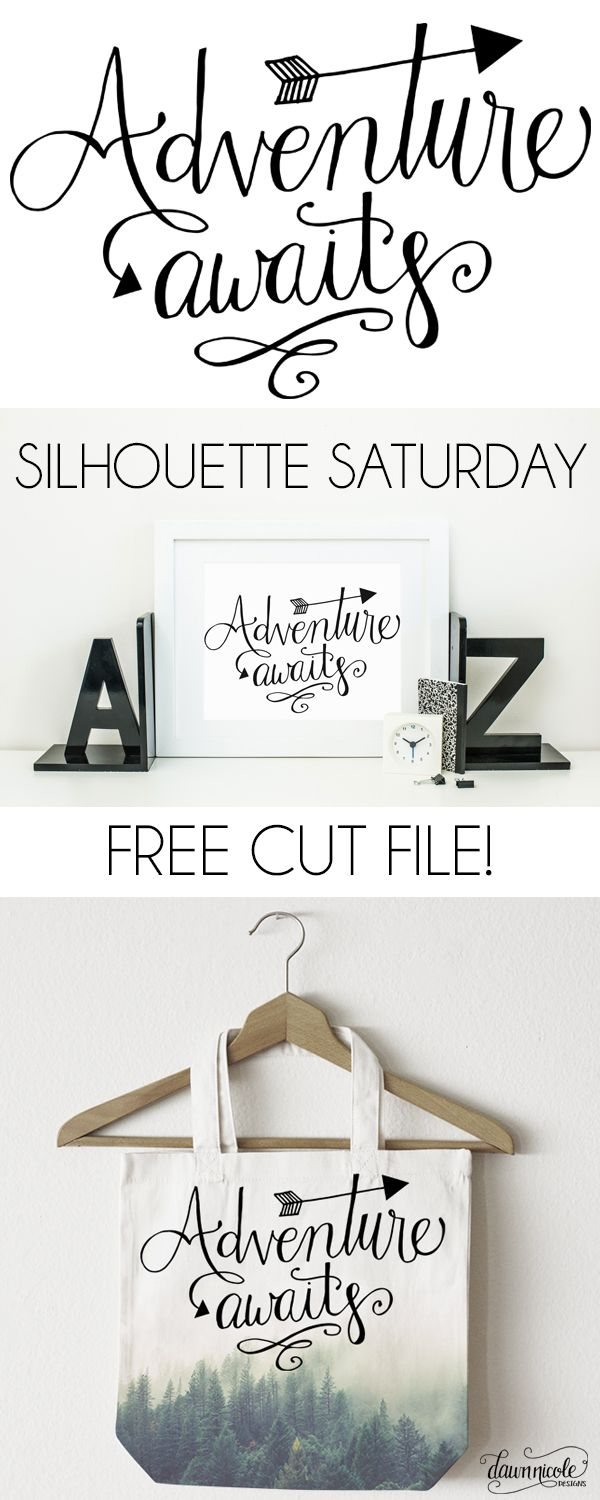 Silhouette Saturday: Adventure Awaits Hand-Lettered Cut File | dawnnicoledesigns.com