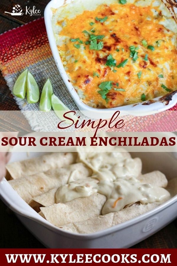 Simple Sour Cream Chicken Enchiladas A Very Easy Recipe Made With A Creamy Homemade Green White Sauce A Family Friendly We Sour Cream Chicken Recipes Food
