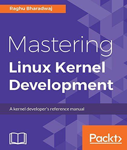 Mastering Linux Kernel Development Pdf Download e-Book