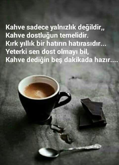 Kahve sadece yalnızlık değildir Kahve dostluğun temelidir. Kırk yıllık bir…