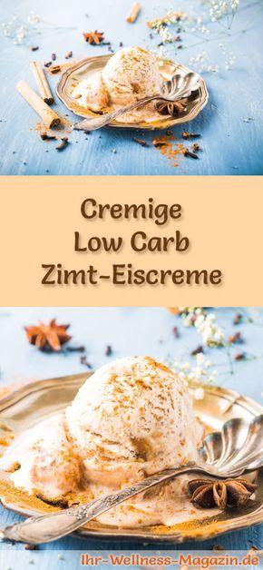 Rezept für cremiges Low Carb Zimteis - ein einfaches Eisrezept für kalorienreduzierte, kohlenhydratarme und gesunde Eiscreme ohne Zusatz von Zucker ...