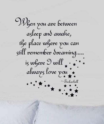 Between asleep & Awake Quote with Fairy Dust Tinkerbell Girls Room  Vinyl Wall lettering sayings Decal LARGE 22Hx18W