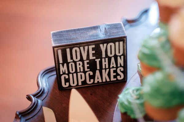 """I love you more than cupcakes"" - cute love quote for wedding reception decor! {Artsinfotos photography}"