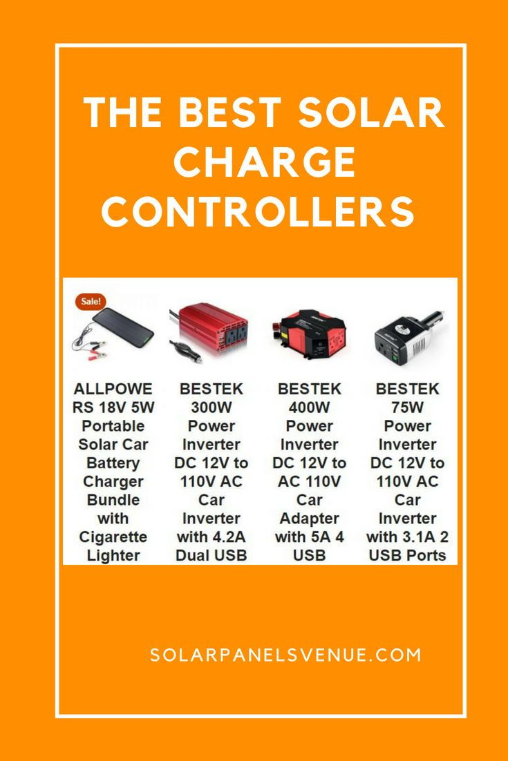 discover the best solar charge controllers for your solar power system the charge controller acts as a buffer and managing device between a solar panel and  [ 735 x 1102 Pixel ]