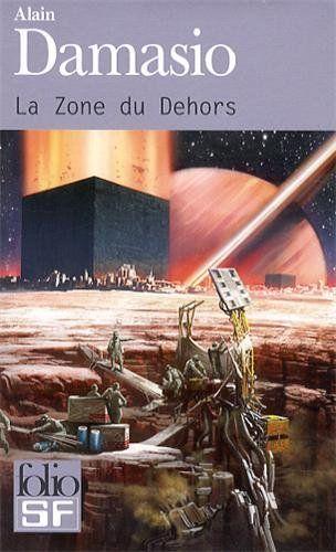 BOOKS La Zone du Dehors - Alain Damasio - Babelio