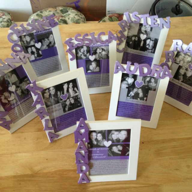 This is adorable! --> Meet my bridesmaids frames I made as a gift to them from the bride.