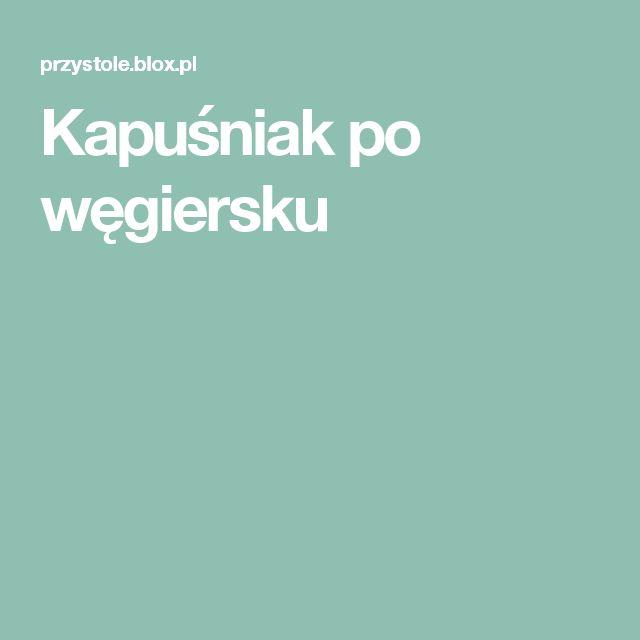 Kapuśniak po węgiersku