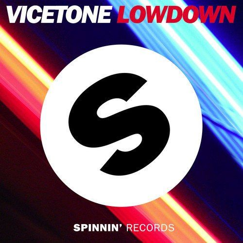 Vicetone - Lowdown (Original Mix) - http://dutchhousemusic.net/vicetone-lowdown-original-mix/