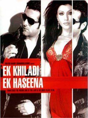 Ek Khiladi Ek Haseena Hindi Movie Online - Fardeen Khan, Kay Kay Menon, Gulshan Grover, Feroz Khan, Kurush Deboo, Mukul Dev and Rohit Roy. Directed by Suparn Verma. Music by Pritam. 2005 [A] ENGLISH SUBTITLE