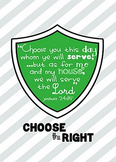 "CTR Shield - ""Choose you this day whom ye will serve...but as for me and my house, we will serve the Lord."" (printable)"
