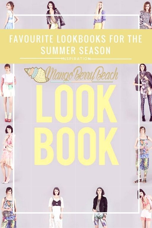 Are you needing some fash-spiration? Searching for a lookbook for Summer styles? There's a new post on the blog! See our favourite lookbooks for the Summer season that is sure to give you a boost of creativity! // MangoBerry Beach