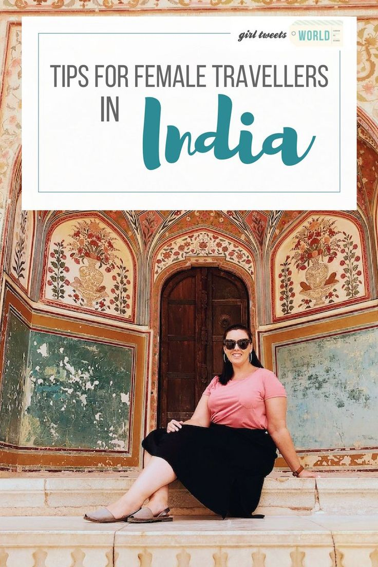 Tips For Staying Safe As A Female Traveller In Ind…