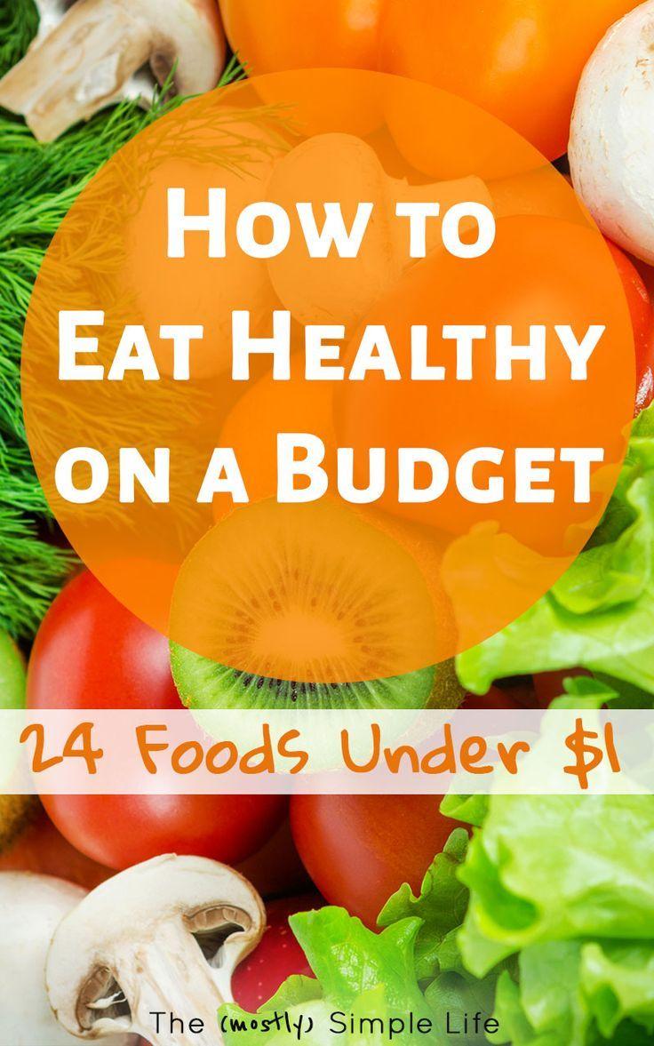 24 Healthy Foods Under 1 Per Serving Money Saving Tips