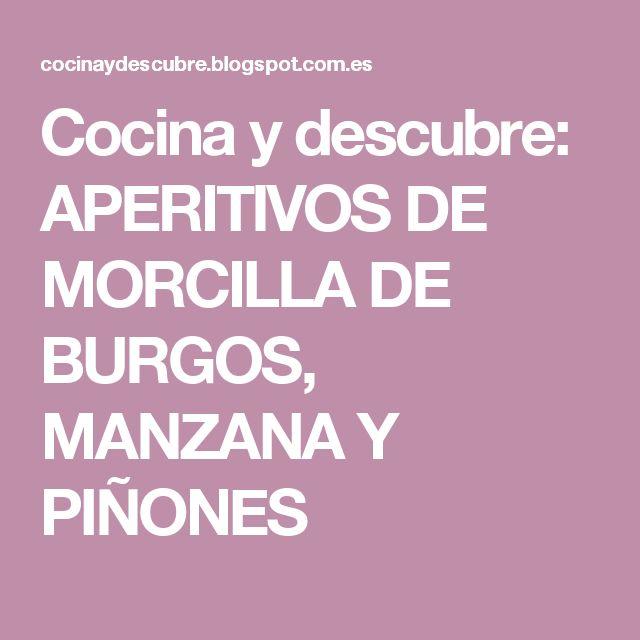 Cocina y descubre: APERITIVOS DE MORCILLA DE BURGOS, MANZANA Y PIÑONES