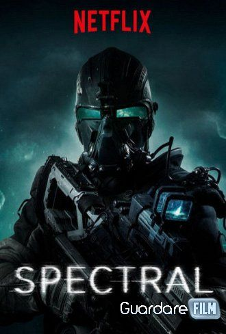 Spectral Streaming/Download (2016) HD/ITA Gratis | Guardarefilm: http://www.guardarefilm.me/streaming-film/10271-spectral-2016.html