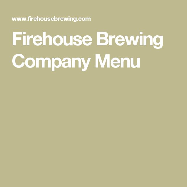 Firehouse Brewing Company Menu