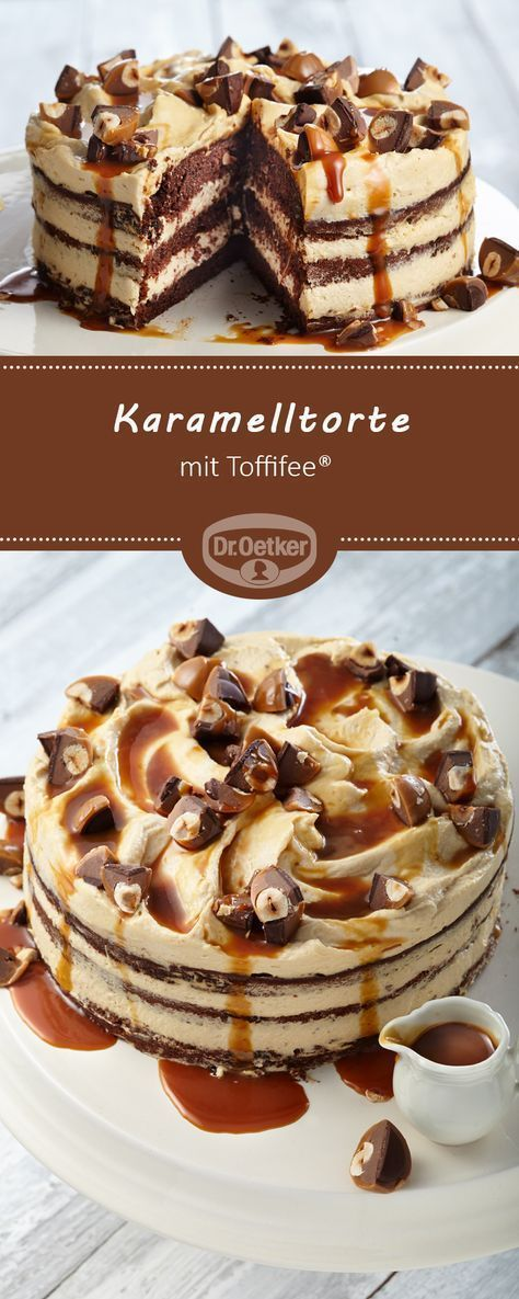 Karamelltorte Mit Toffifee Rezept Torten Pinterest