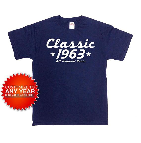 Funny Birthday T Shirt Classic 1963 Any Year 55th